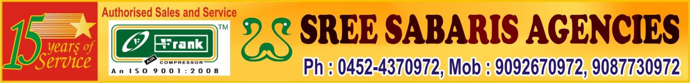 SREE SABARIS AGENCIES, 106 A,( Vellaikkannu Theatre Road ),Sammattipuram Main Road,Near Big Bazaar,Kalavasal,madurai-16. 9092670975,4351708